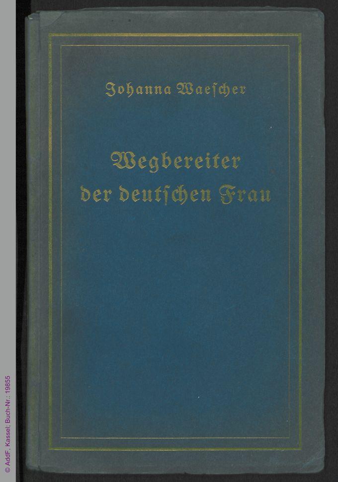 Wegbereiter der deutschen Frau / Seite 1