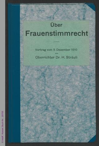 Über Frauenstimmrecht : Vortrag vom 9. Dezember 1910