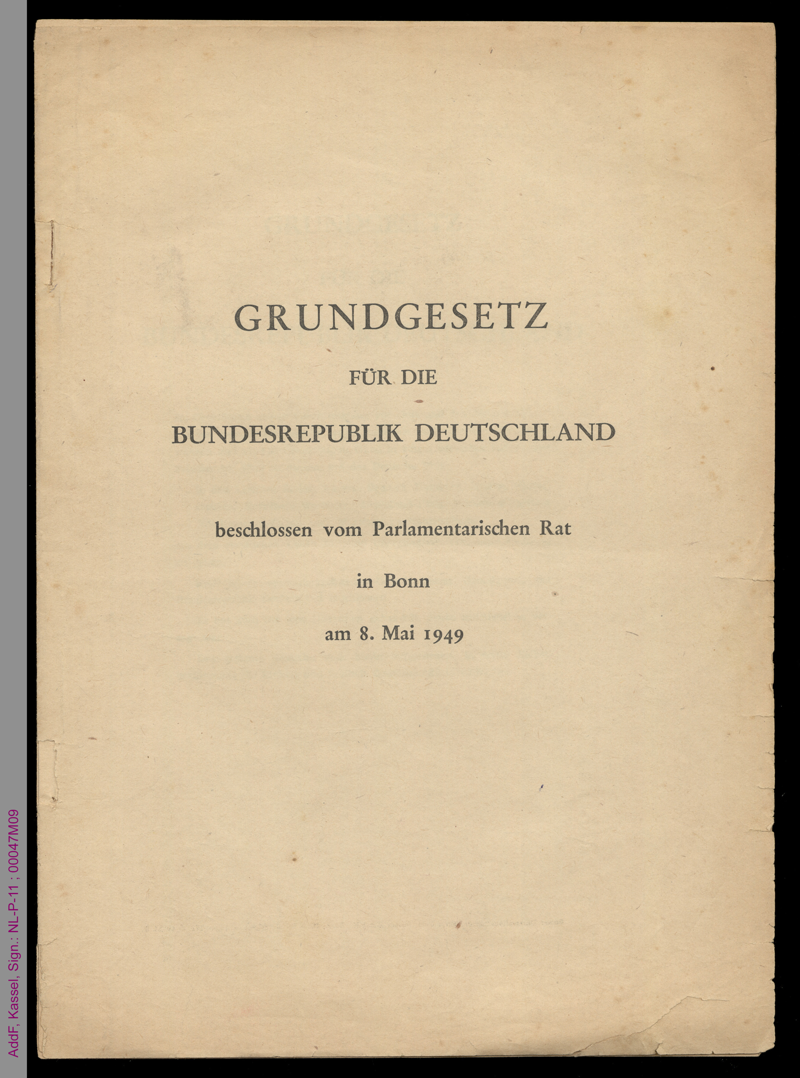 Grundgesetz der Bundesrepublik Deutschland, beschlossen in Bonn am 08.05.1949