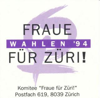 """Frauen-Wahlaktion des Komitee """"Fraue für Züri!"""""""