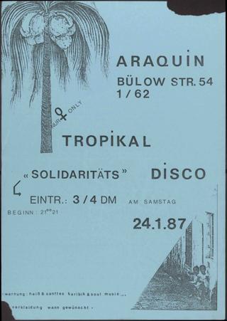 """Tropical """"Solidaritäts"""" Disco"""
