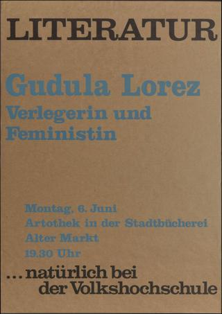"""Literatur"" Gudula Lorez - Verlegerin und Feministin"