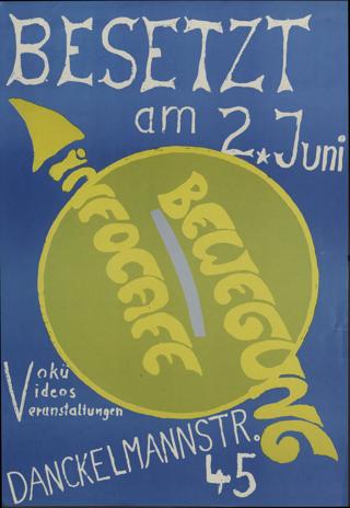 Bewegung Infocafe Besetzt am 2. Juni