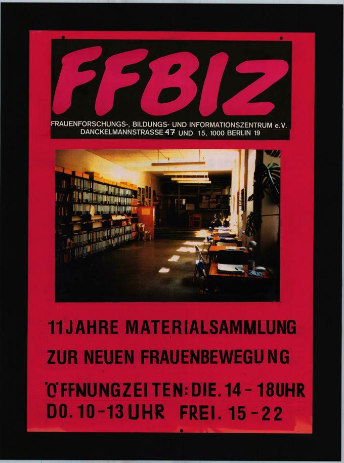 FFBIZ 11 Jahre Materialsammlung zur neuen Frauenbewegung