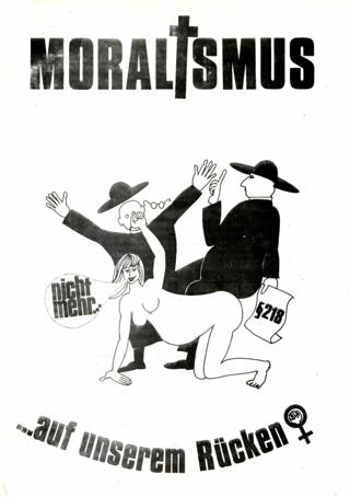 Moralismus nicht mehr...auf unserem Rücken! : Frauen wehrt euch, tretet aus den Kirchen aus!