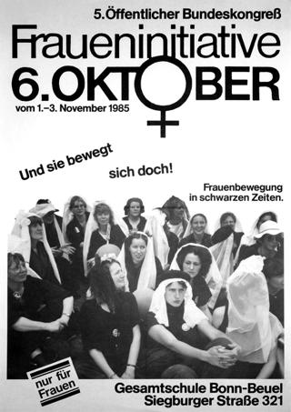 5. [Fünfter] öffentlicher Bundeskongreß Fraueninitiative 6. Oktober : und sie bewegt sich doch! ; Frauenbewegung in schwarzen Zeiten