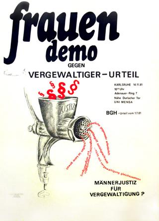 Frauendemo gegen Vergewaltiger-Urteil : Männerjustiz für Vergewaltigung? ; BGH-Urteil vom 1.7.1981