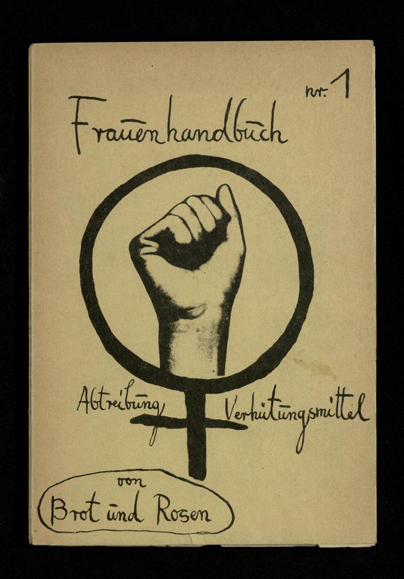 Abtreibung und Verhütungsmittel : Frauenhandbuch Nr. 1