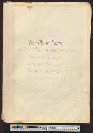 Der Mann Mose, Biblische Oper in 10 Episoden : Felicitas Kukuck, nach Texten von Margret Johannsen, Die 10 Gebote, Beginn S. 28