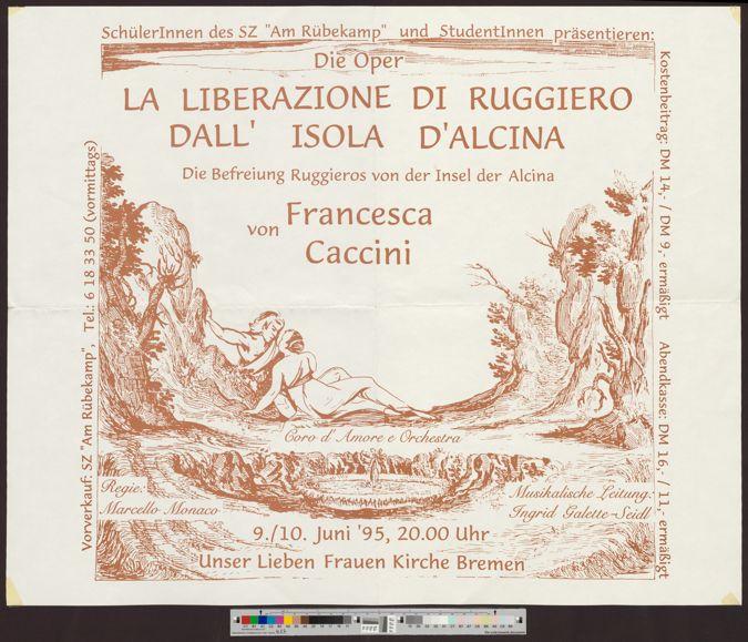 Die Oper: La Liberazione di Ruggiero dall' Isola d'Alcina