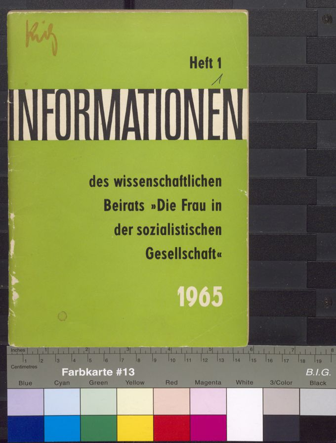 """Informationen des wissenschaftlichen Beirats """"Die Frau in der sozialistischen Gesellschaft"""" 1(1965)1 / Seite 1"""