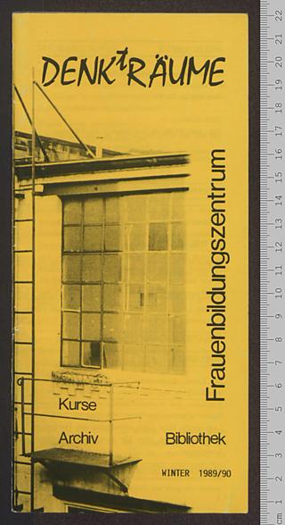 Frauenbildungszentrum DENKtRÄUME : Kurse - Archiv - Bibliothek; Winter 1989/90