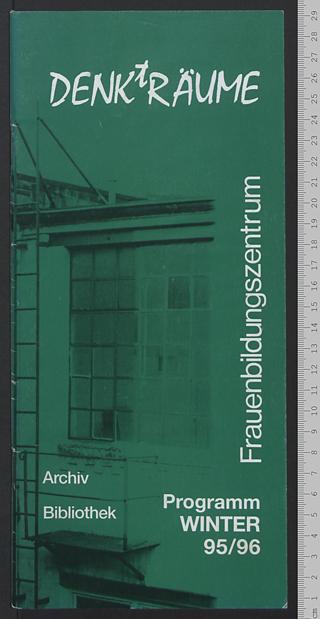Frauenbildungszentrum DENKtRÄUME : Archiv - Bibliothek; Programm Winter 95/96