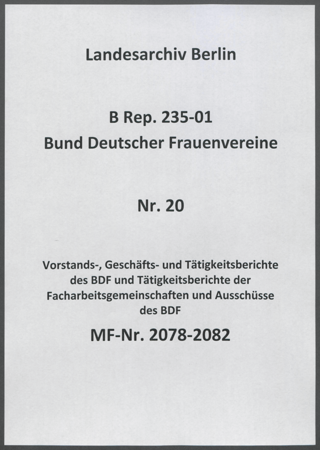 Vorstands-, Geschäfts- und Tätigkeitsberichte des BDF und Tätigkeitsberichte der Facharbeitsgemeinschaften und Ausschüsse des BDF
