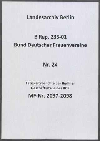 Tätigkeitsberichte der Berliner Geschäftsstelle des BDF