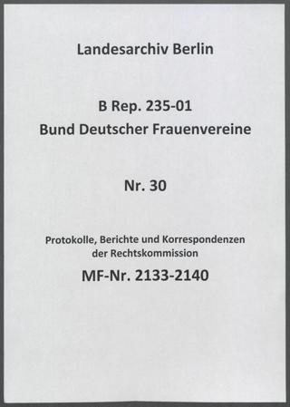 Protokolle, Berichte und Korrespondenzen der Rechtskommission