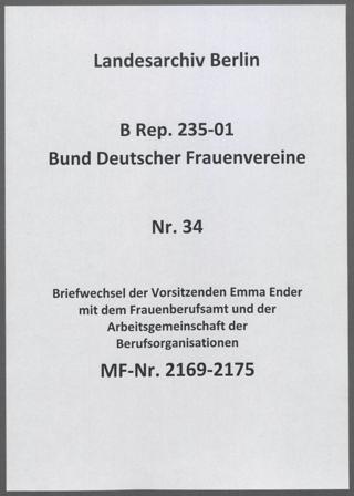 Briefwechsel der Vorsitzenden Emma Ender mit dem Frauenberufsamt und der Arbeitsgemeinschaft der Berufsorganisationen