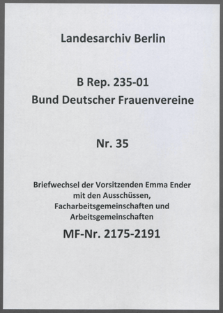 Briefwechsel der Vorsitzenden Emma Ender mit den Ausschüssen, Facharbeitsgemeinschaften und Arbeitsgemeinschaften