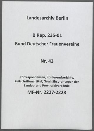 Korrespondenzen, Konferenzberichte, Zeitschriftenartikel, Geschäftsordnungen der Landes- und Provinzialverbände