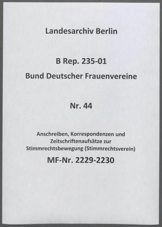 Anschreiben, Korrespondenzen und Zeitschriftenaufsätze zur Stimmrechtsbewegung (Stimmrechtsverein)