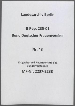 Tätigkeits- und Finanzberichte des Bundesvorstandes