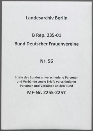 Briefe des Bundes an verschiedene Personen und Verbände sowie Briefe verschiedener Personen und Verbände an den Bund