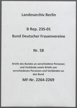 Briefe des Bundes an verschiedene Personen und Verbände sowie Briefe von verschiedenen Personen und Verbänden an den Bund