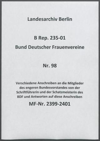 Verschiedene Anschreiben an die Mitglieder des engeren Bundesvorstandes von der Schriftführerin und der Schatzmeisterin des BDF und Antworten auf diese Anschreiben