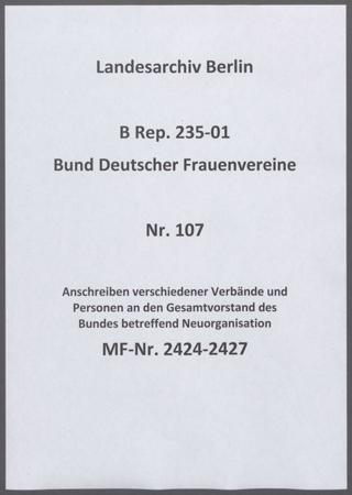 Anschreiben verschiedener Verbände und Personen an den Gesamtvorstand des Bundes betreffend Neuorganisation