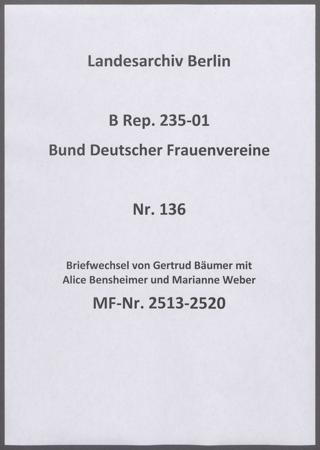 Briefwechsel von Gertrud Bäumer mit Alice Bensheimer und Marianne Weber