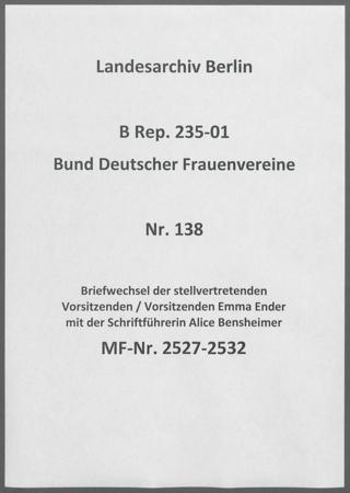 Briefwechsel der stellvertretenden Vorsitzenden / Vorsitzenden Emma Ender mit der Schriftführerin Alice Bensheimer