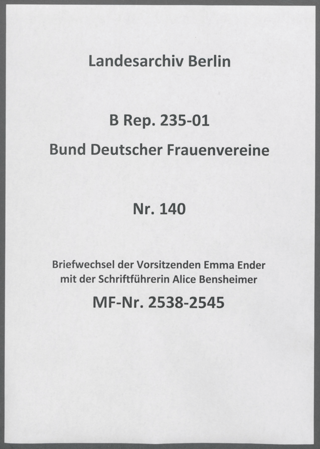 Briefwechsel der Vorsitzenden Emma Ender mit der Schriftführerin Alice Bensheimer