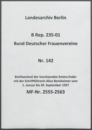 Briefwechsel der Vorsitzenden Emma Ender mit der Schriftführerin Alice Bensheimer vom 1. Januar bis 30. September 1927
