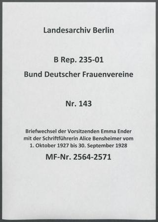 Briefwechsel der Vorsitzenden Emma Ender mit der Schriftführerin Alice Bensheimer vom 1. Oktober 1927 bis 30. September 1928