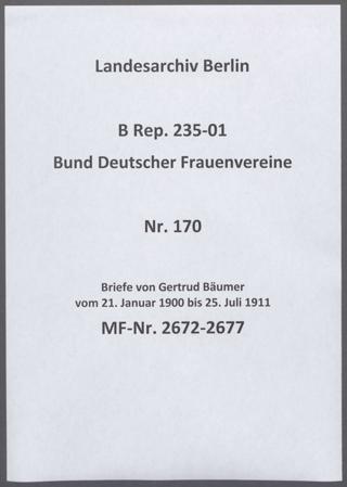 Briefe von Gertrud Bäumer vom 21. Januar 1900 bis 25. Juli 1911