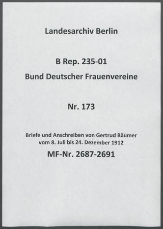 Briefe und Anschreiben von Gertrud Bäumer vom 8. Juli bis 24. Dezember 1912