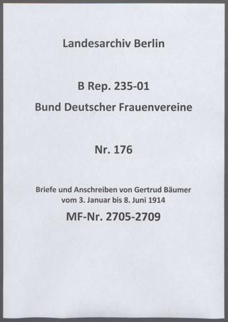 Briefe und Anschreiben von Gertrud Bäumer vom 3. Januar bis 8. Juni 1914