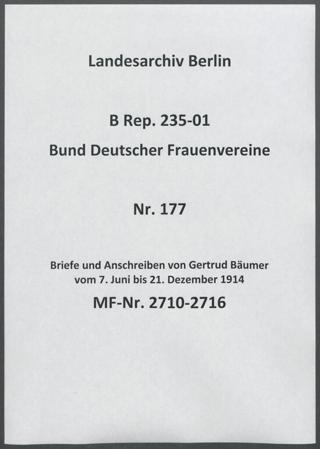 Briefe und Anschreiben von Gertrud Bäumer vom 7. Juni bis 21. Dezember 1914