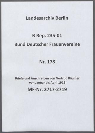 Briefe und Anschreiben von Gertrud Bäumer von Januar bis April 1915