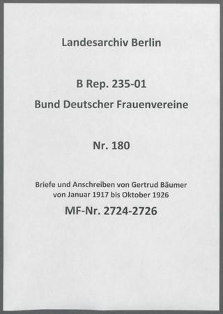 Briefe und Anschreiben von Gertrud Bäumer von Januar 1917 bis Oktober 1926