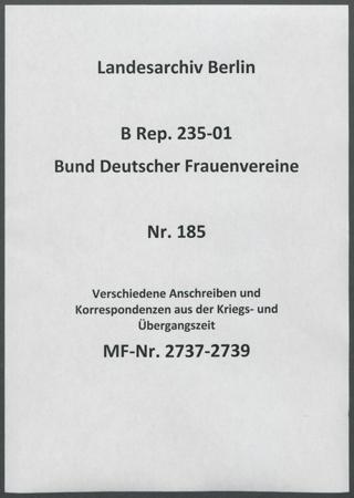 Verschiedene Anschreiben und Korrespondenzen aus der Kriegs- und Übergangszeit