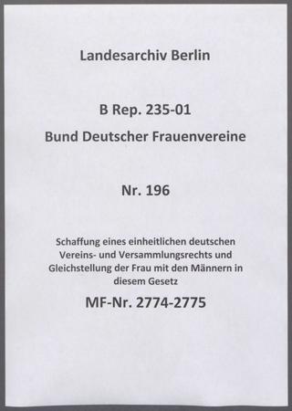 Schaffung eines einheitlichen deutschen Vereins- und Versammlungsrechts und Gleichstellung der Frau mit den Männern in diesem Gesetz