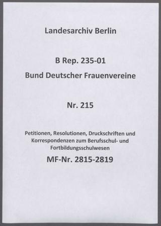 Petitionen, Resolutionen, Druckschriften und Korrespondenzen zum Berufsschul- und Fortbildungsschulwesen