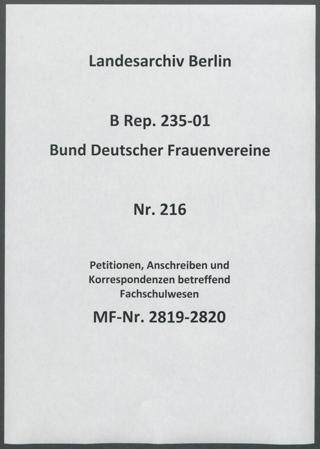Petitionen, Anschreiben und Korrespondenzen betreffend Fachschulwesen