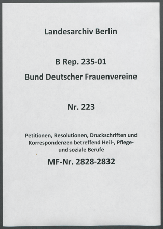 Petitionen, Resolutionen, Druckschriften und Korrespondenzen betreffend Heil-, Pflege- und soziale Berufe