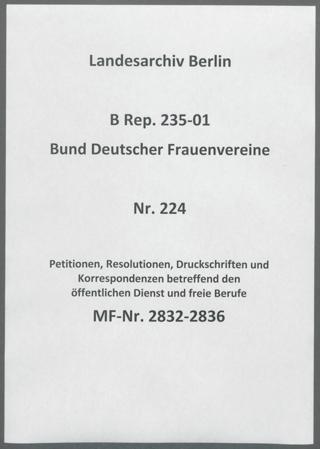Petitionen, Resolutionen, Druckschriften und Korrespondenzen betreffend den öffentlichen Dienst und freie Berufe