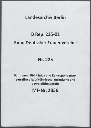 Petitionen, Richtlinien und Korrespondenzen betreffend kaufmännische, technische und gewerbliche Berufe