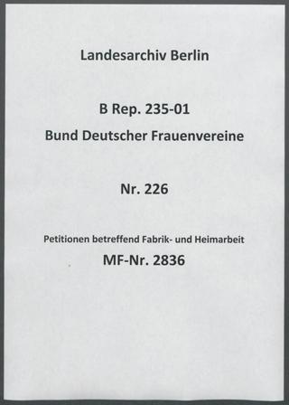 Petitionen betreffend Fabrik- und Heimarbeit