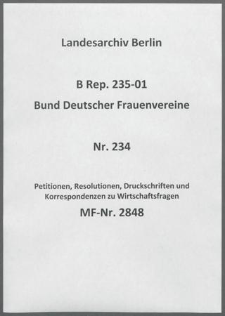 Petitionen, Resolutionen, Druckschriften und Korrespondenzen zu Wirtschaftsfragen