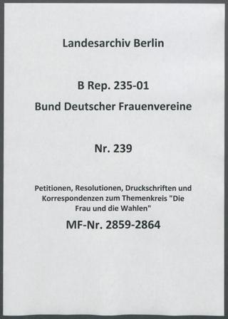Petitionen, Resolutionen, Druckschriften und Korrespondenzen zum Themenkreis